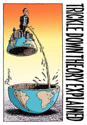 http://www.polyp.org.uk/cartoons/wealth/polyp_cartoon_Trickle_Down_Economics.jpg